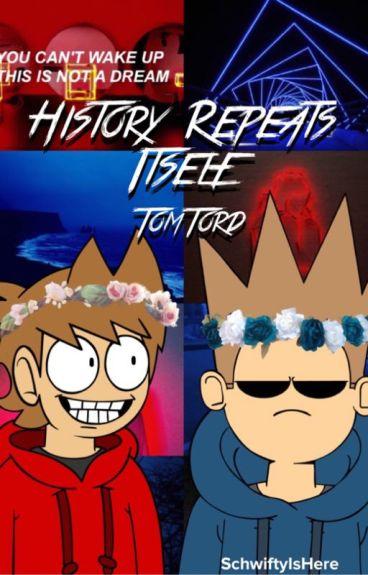 History Repeats Itself | Tom X Tord