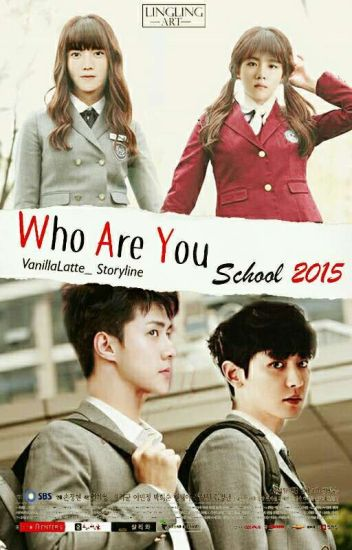Who Are You ? : School 2015