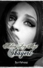 KAHA LEY AAYI SHAYARI.... by rifshaaz