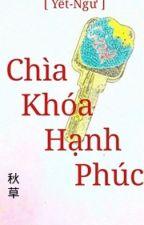 (Ngư-Yết) Chìa Khóa Hạnh Phúc  by CoMuaThu1922002