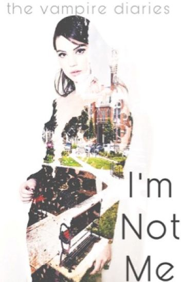 I'm Not Me || TVD