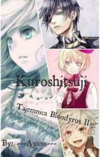 Kuroshitsuji| Tajemnica Bloodyros II by ---Ayano---