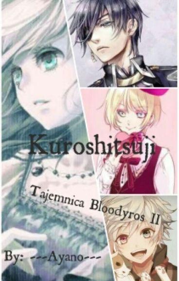 Kuroshitsuji| Tajemnica Bloodyros II