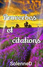 Proverbes Et Citations [En Pause] by SolenneD