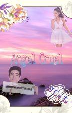 """Ángel Cruel"" Temporada 2º by danyale14"