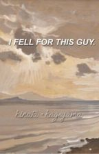 I Fell For This Guy?! | h.inata + k.ageyama by kxrinasantos