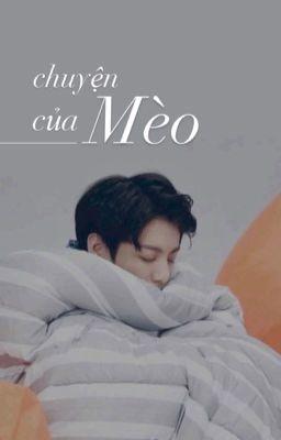 [Shortfic][VKook] Chuyện của Mèo