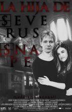La Hija De Severus Snape ||Fred Weasley|| [Pausada] by lanadlrr