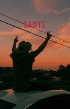 Rants. by fandom_resident