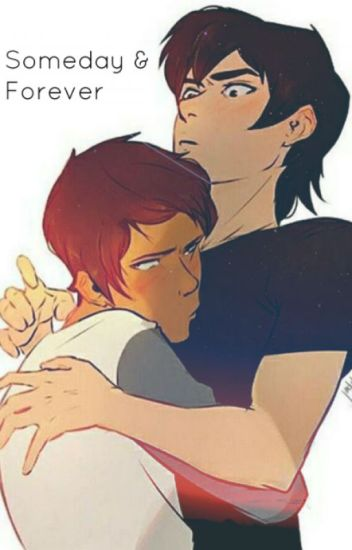 Someday And Forever (Klance)