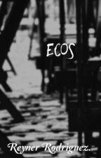 Ecos (EDITANDO)  by ReynerRV