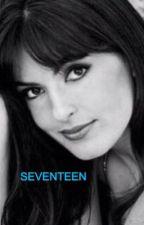 Seventeen by HeroineHargitay