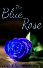 The Blue Rose [h.s. - AU] by StylesClarityxx