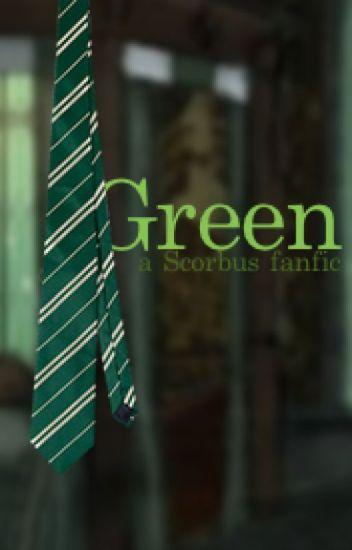 Green - a Scorbus Fanfiction