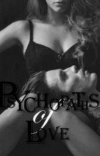Psychopaths of love  by roni1212