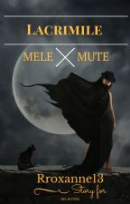 Lacrimile mele mute by Rroxanne13