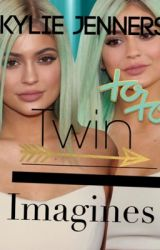 Kylie Jenners twin imagines  by kyliejenner4ev