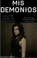 Mis Demonios (MD Libro #1) by pshycophat_girl
