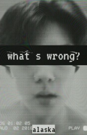 What's Wrong?// Sehun OC