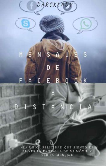 Mensajes De Facebook A Distancia[Adrien Y Tú]