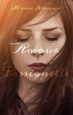 Amour Passionnelle by _iameavem_