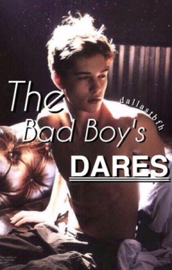 The Bad Boy's Dares