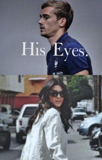 His Eyes.