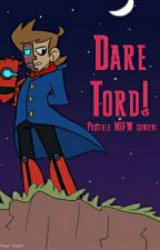 Dare Tord! by Official-TomTord