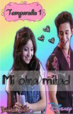 Mi otra mitad ♥ Temporada 1 by Diam_Sweet