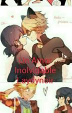 Un Amor Inolvidable Laydynoir(Cancelada) by -princesanoirbug