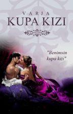 Kupa Kızı | Kraliyet Düşmanları Serisi - 2 by MissIstanbul