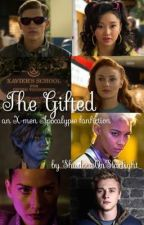 The Gifted| an X-Men Apocalypse fanfiction by ShadowsOnStarlight_