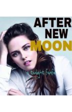 (A Twilight Fan-Fic) After new moon.... by themortalreaders