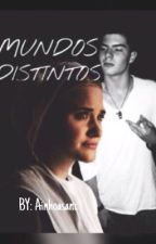 MUNDOS DISTINTOS- Daniel Oviedo {ACABADA} EN EDICIÓN by Ainhoasanc