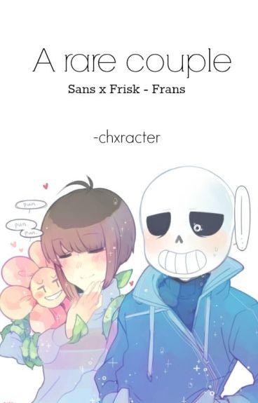A rare couple || Sans x Frisk - Frans