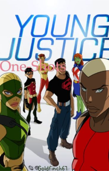 Young Justice x Reader one-shots