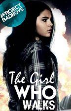 The Girl Who Walks by KeleighWritesThings