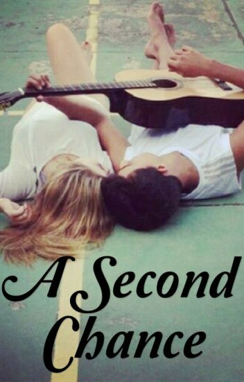 A Second Chance [COMPLETED]