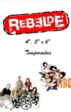Rebelde - 4a, 5a 6a Temporadas by Mia_Portilla