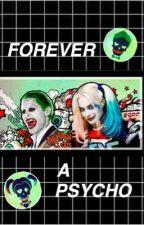 Forever a Psycho / Harley & Joker by voidvampire