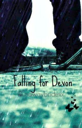 Falling for Devon. by Runawaybridexx