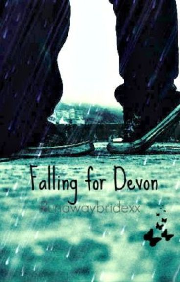 Falling for Devon. by Runawaybridexx