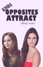 Kinda Opposites Attract ( GirlxGirl Love Story ) by AcceptYourselfSoBeIt