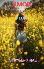 Amor de flor by _Stayceforme