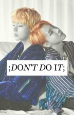 don't do it || hoseok [vhope] by nirvanaoops