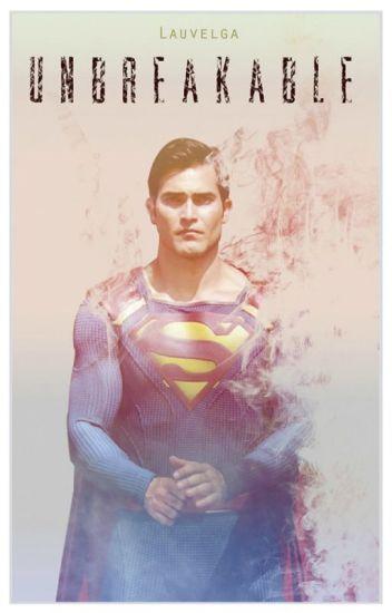 Unbreakable [SUPERMAN]