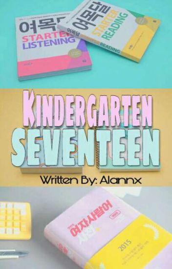 Kindergarten ⇥[SEVENTEEN]❣