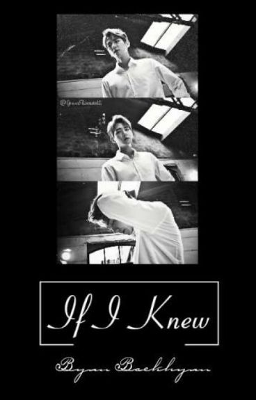 If I Knew ©
