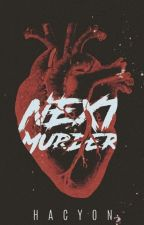 Next Murder by Hacyon