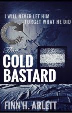 That Cold Bastard - Silver Winner of ProjectRefresh by FinnyH